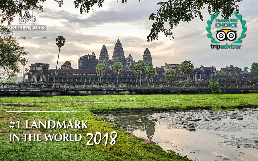 ANGKOR WAT – SIEM REAP, #1 LANDMARK IN THE WORLD FOR 2018